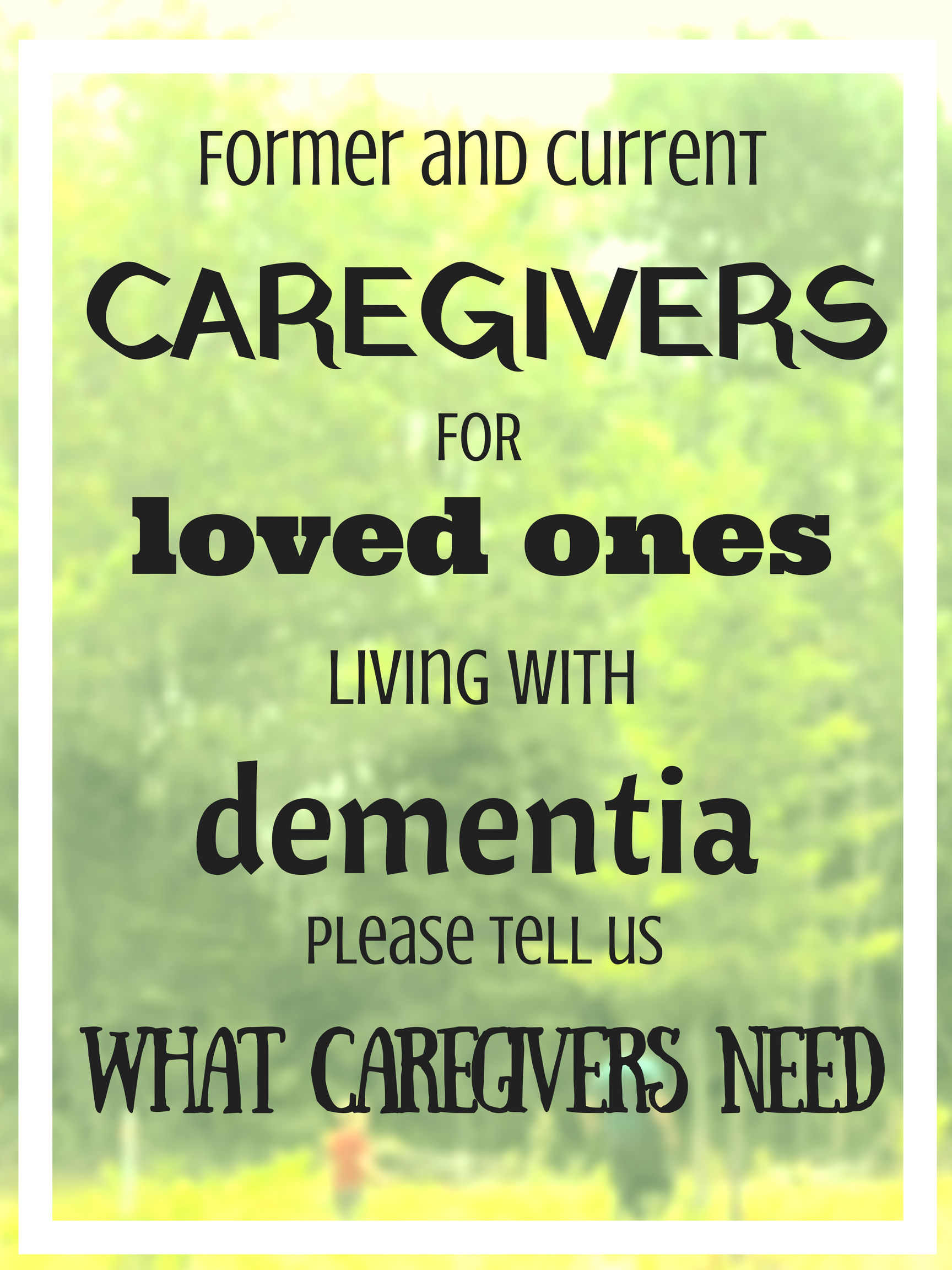 Caregivers' opinions needed
